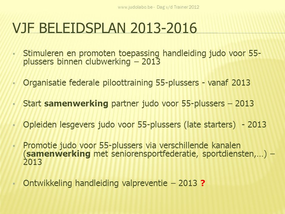 www.judolabo.be - Dag v/d Trainer 2012