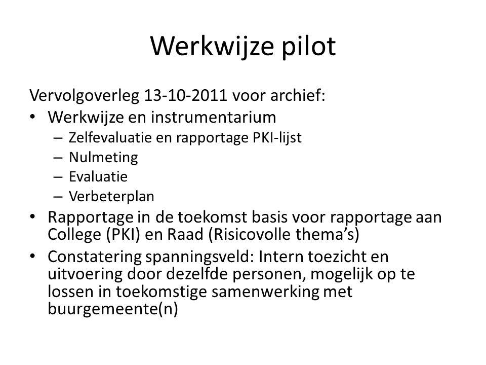 Werkwijze pilot Vervolgoverleg 13-10-2011 voor archief: