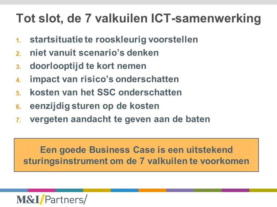 Tot slot, de 7 valkuilen ICT-samenwerking