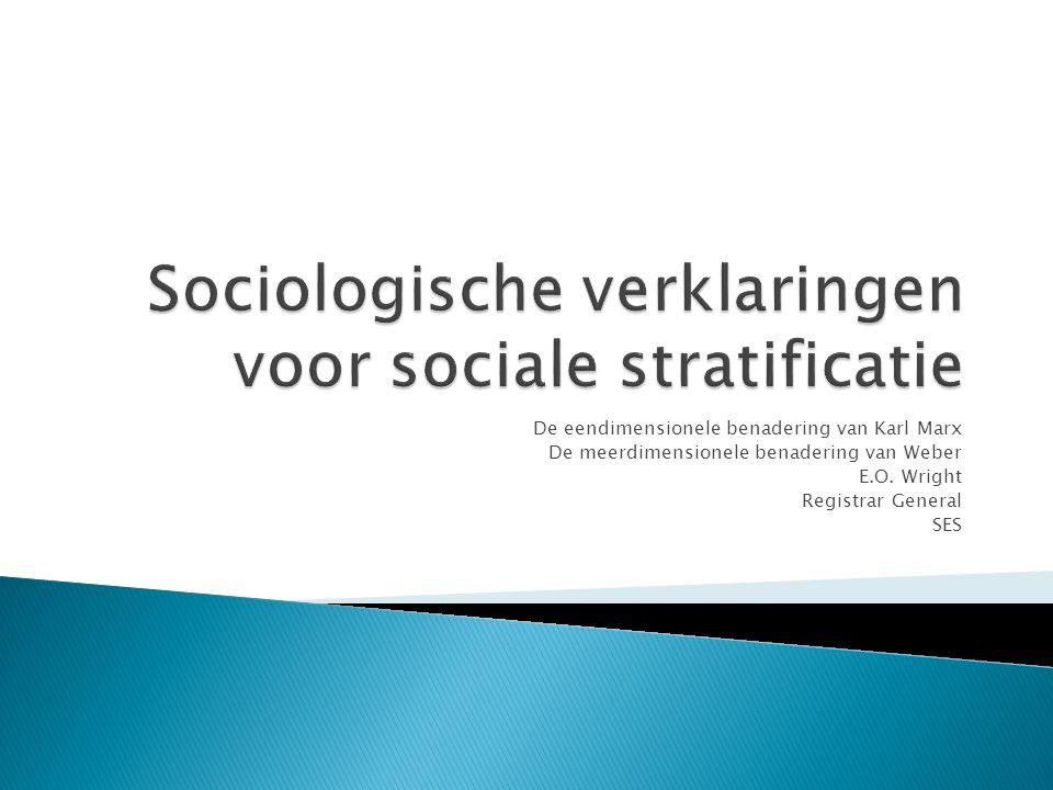 Sociologische verklaringen voor sociale stratificatie