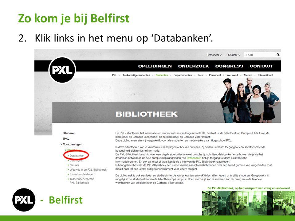 Zo kom je bij Belfirst Klik links in het menu op 'Databanken'.