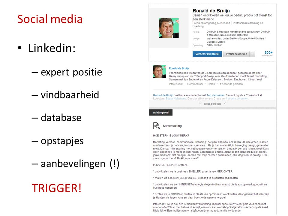 Social media Linkedin: TRIGGER! expert positie vindbaarheid database