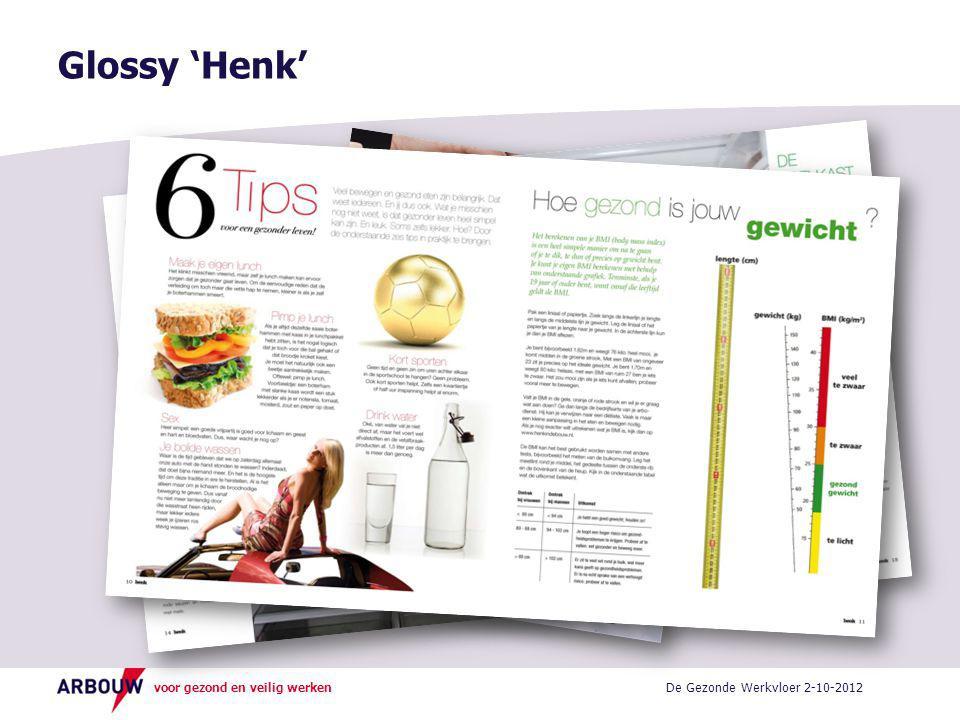 Glossy 'Henk' De Gezonde Werkvloer 2-10-2012
