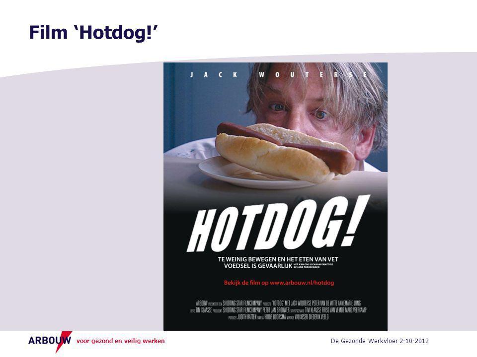Film 'Hotdog!' De Gezonde Werkvloer 2-10-2012
