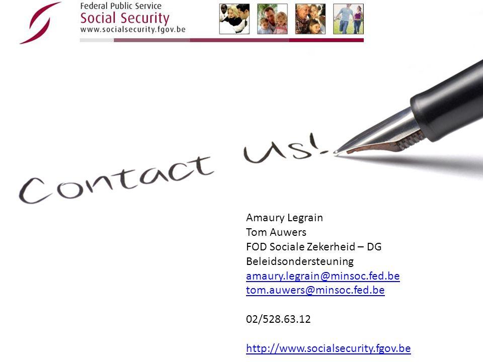 Amaury Legrain Tom Auwers. FOD Sociale Zekerheid – DG Beleidsondersteuning. amaury.legrain@minsoc.fed.be.