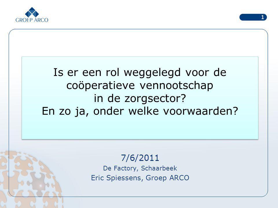 7/6/2011 De Factory, Schaarbeek Eric Spiessens, Groep ARCO