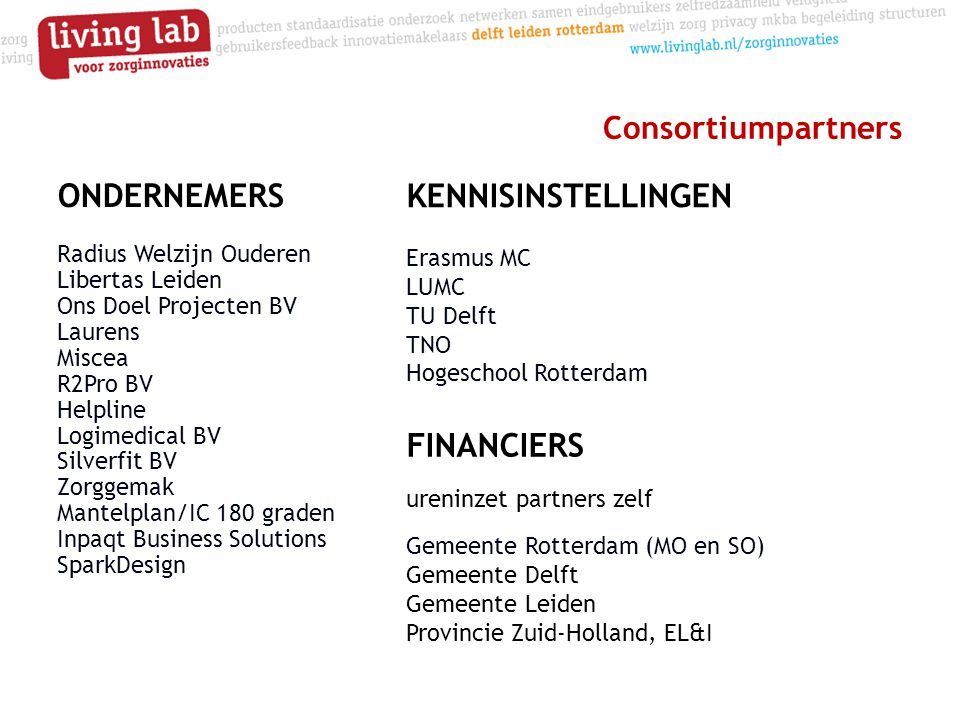 KENNISINSTELLINGEN ONDERNEMERS FINANCIERS Consortiumpartners