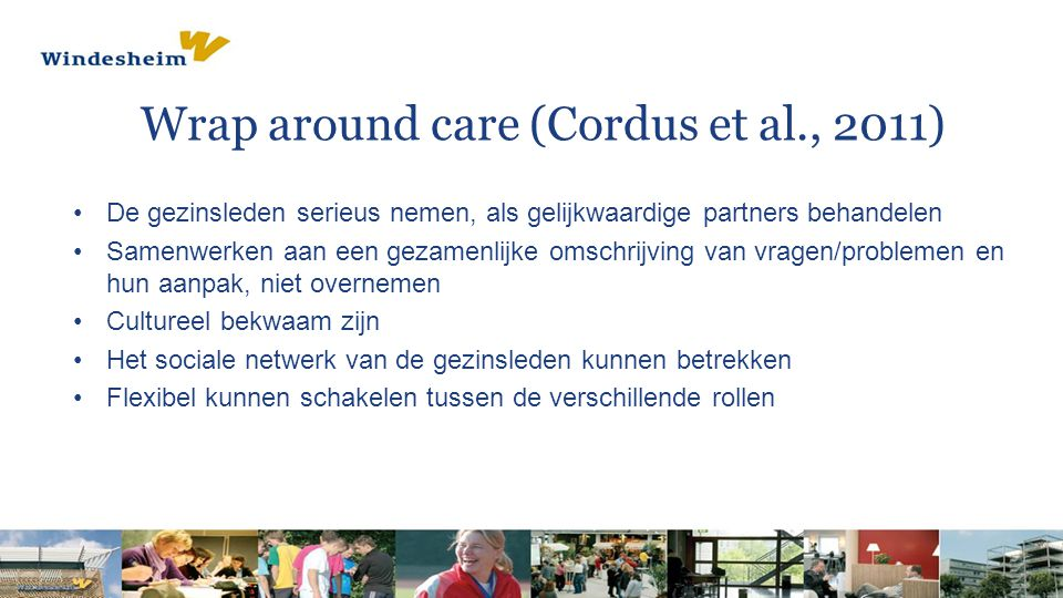 Wrap around care (Cordus et al., 2011)