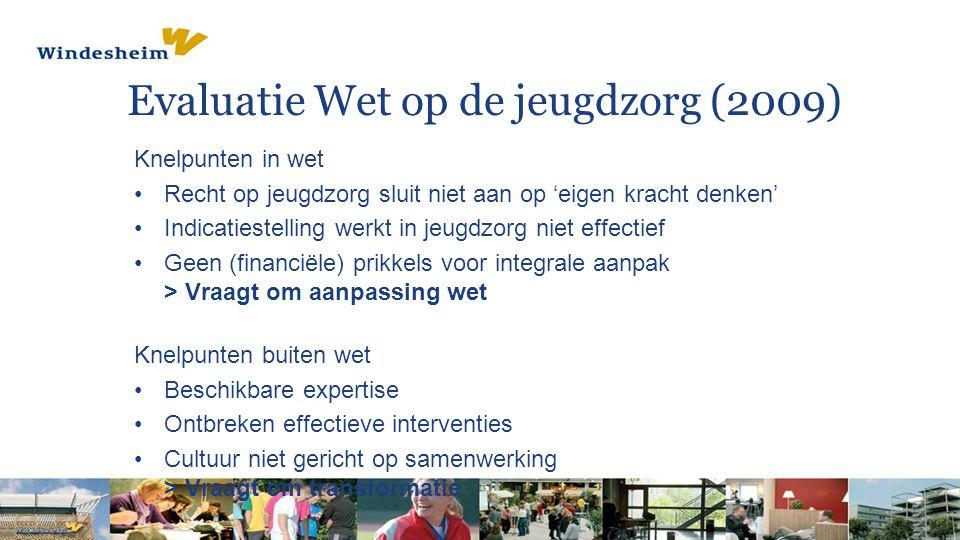 Evaluatie Wet op de jeugdzorg (2009)