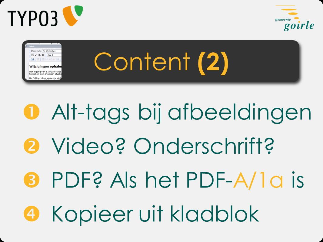 Content (2)  Alt-tags bij afbeeldingen  Video Onderschrift