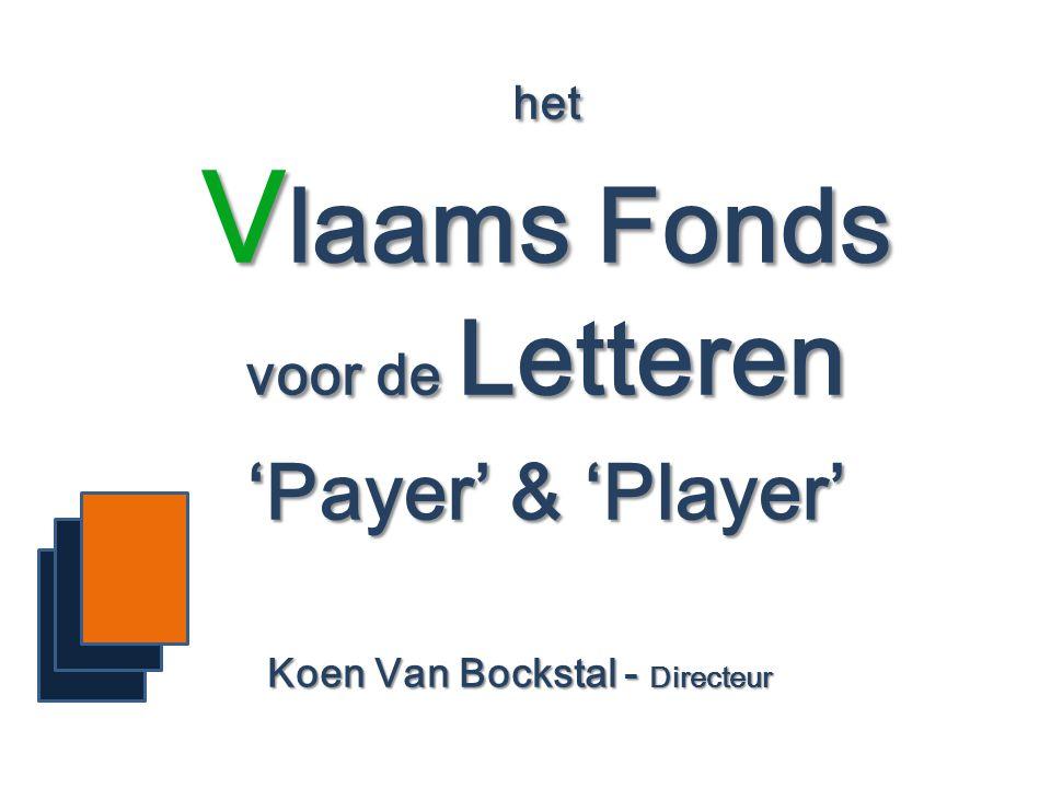 het Vlaams Fonds voor de Letteren 'Payer' & 'Player'