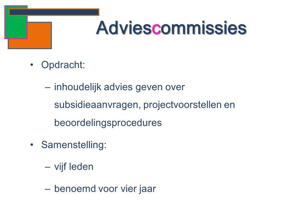 Adviescommissies Opdracht: