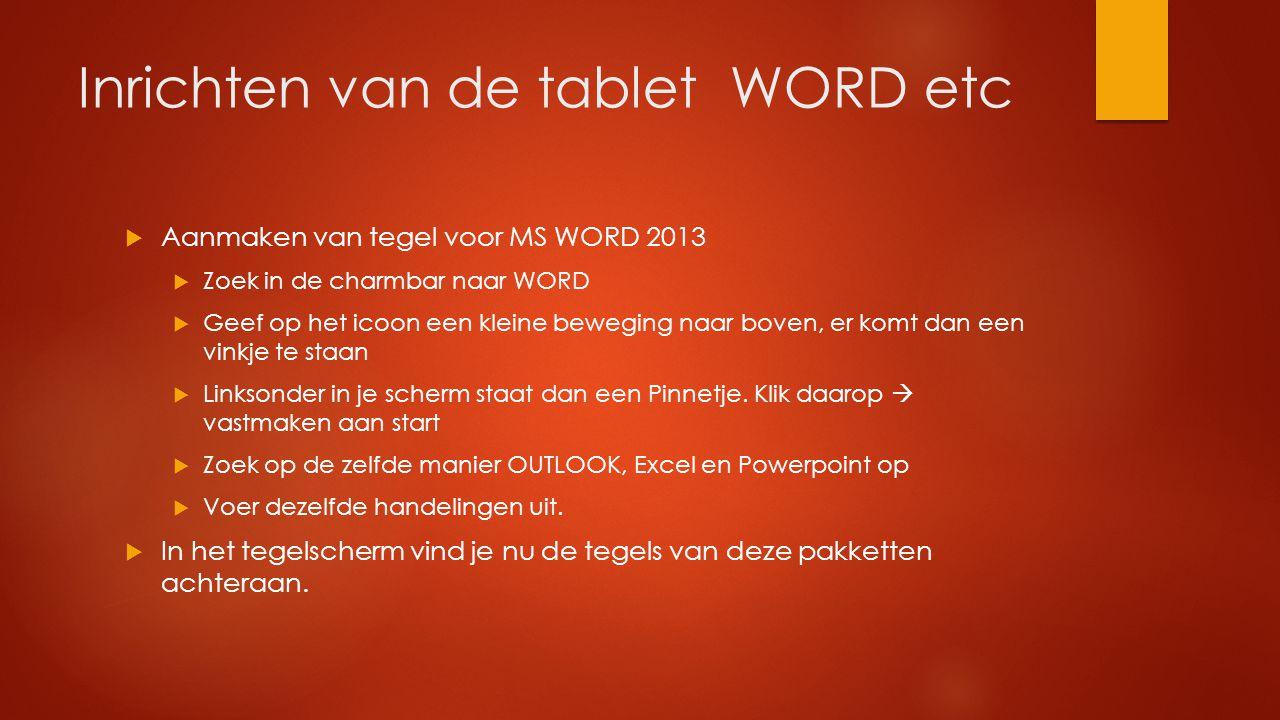 Inrichten van de tablet WORD etc