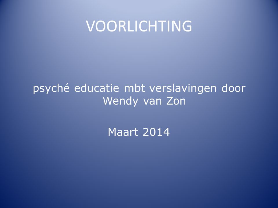 psyché educatie mbt verslavingen door Wendy van Zon