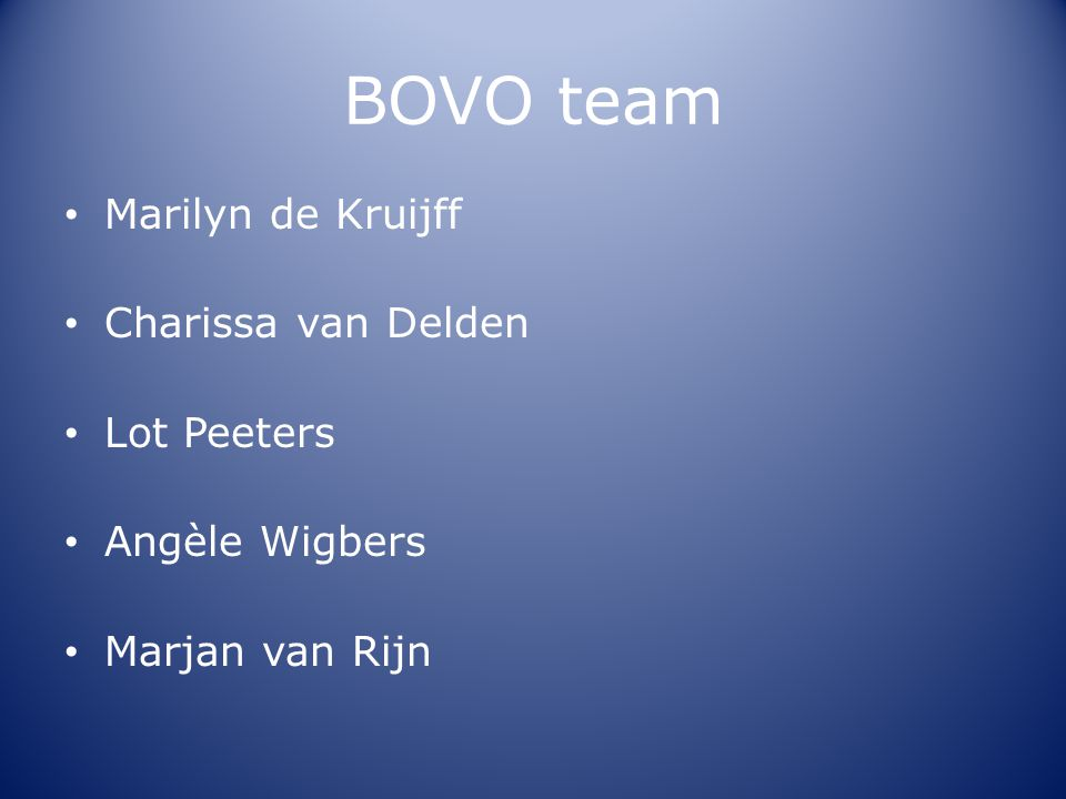 BOVO team Marilyn de Kruijff Charissa van Delden Lot Peeters
