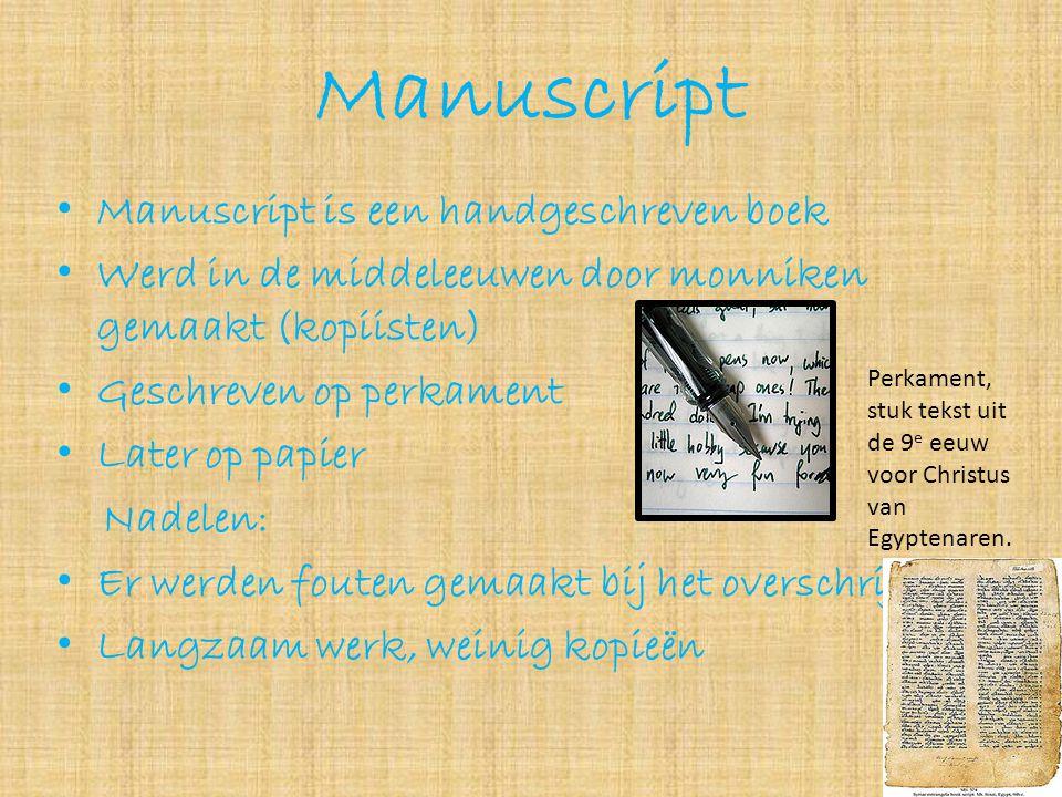 Manuscript Manuscript is een handgeschreven boek