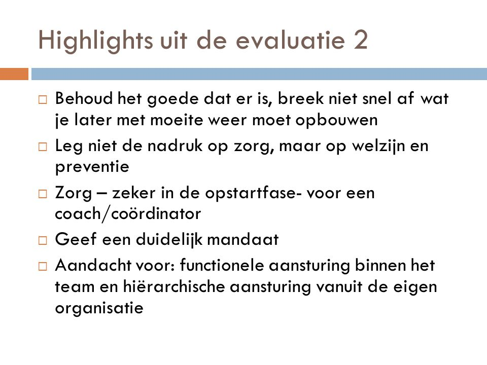 Highlights uit de evaluatie 2