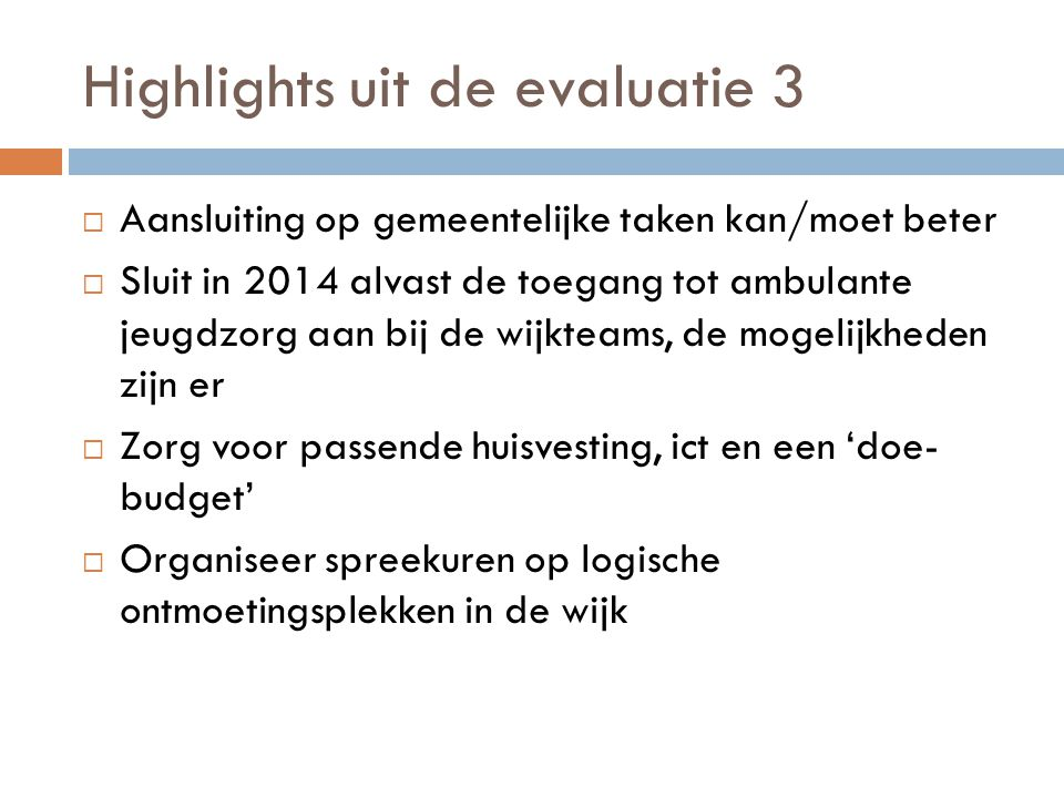 Highlights uit de evaluatie 3