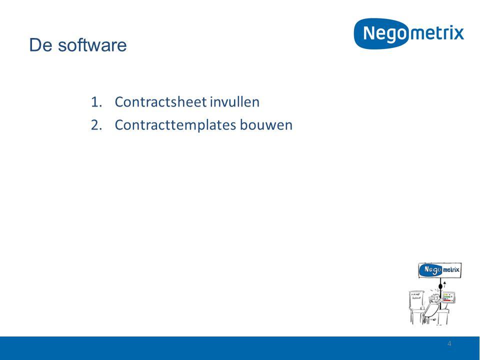 De software Contractsheet invullen Contracttemplates bouwen