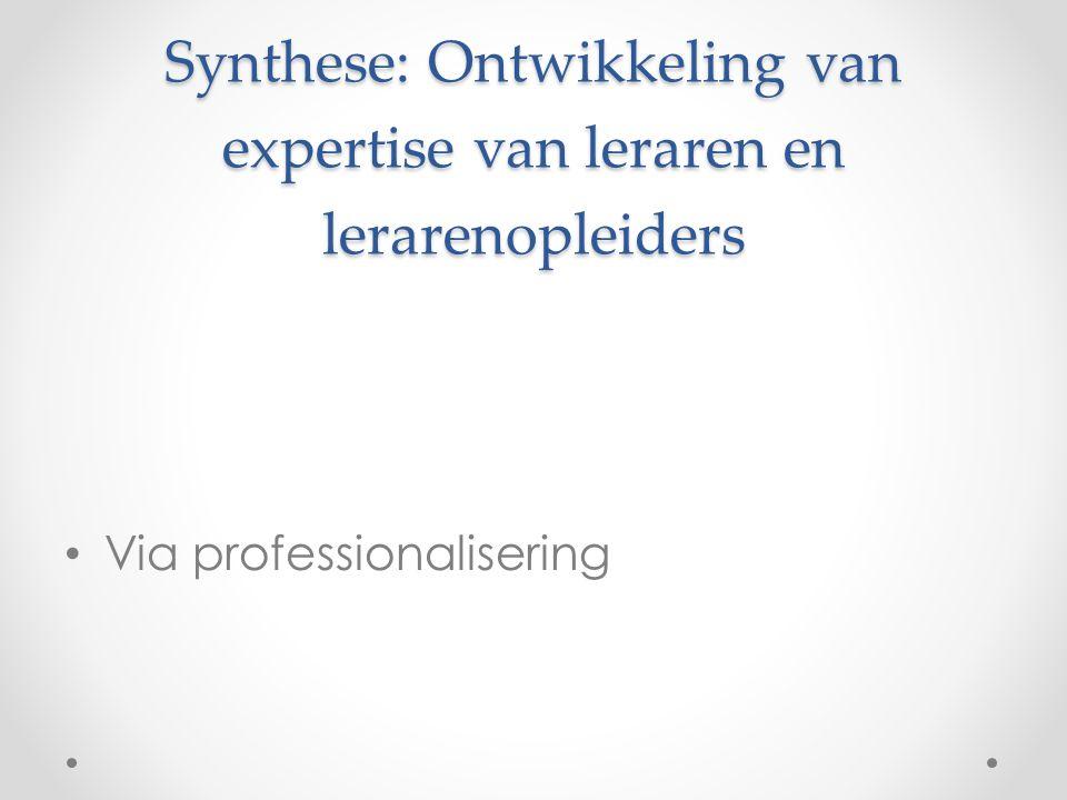 Synthese: Ontwikkeling van expertise van leraren en lerarenopleiders