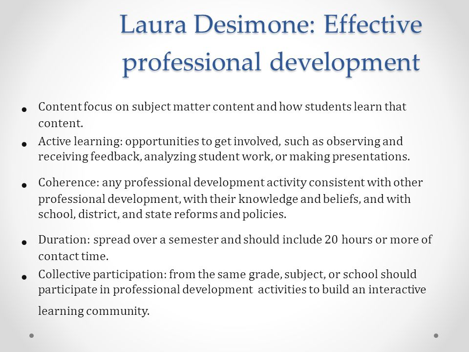 Laura Desimone: Effective professional development