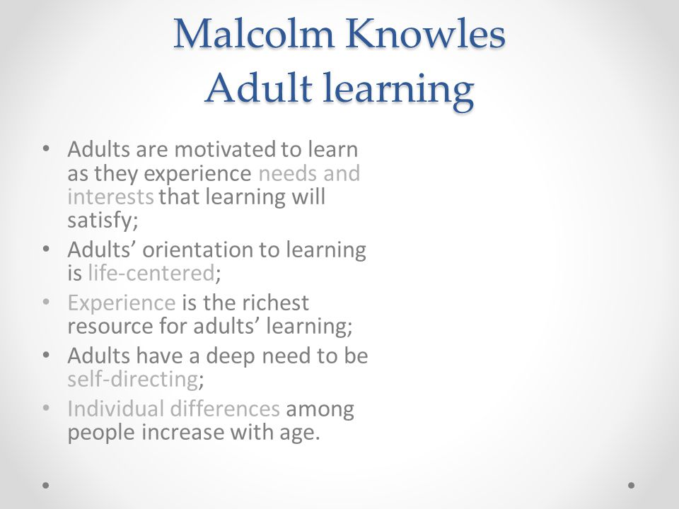 Malcolm Knowles Adult learning