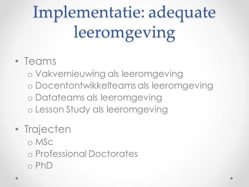 Implementatie: adequate leeromgeving