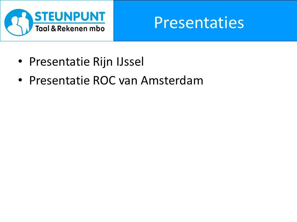 Presentaties Presentatie Rijn IJssel Presentatie ROC van Amsterdam