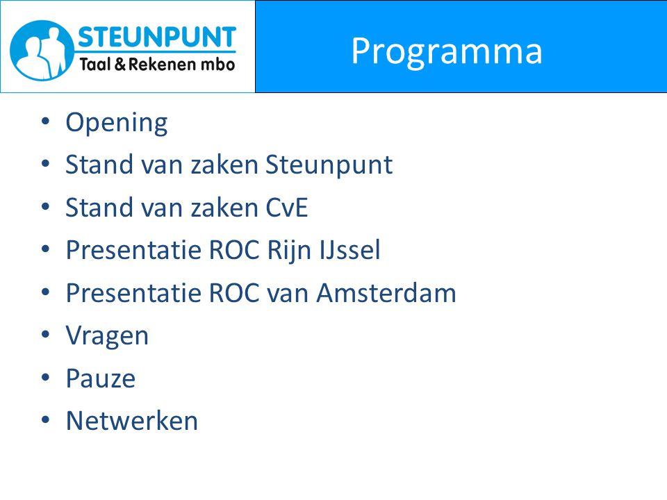 Programma Opening Stand van zaken Steunpunt Stand van zaken CvE