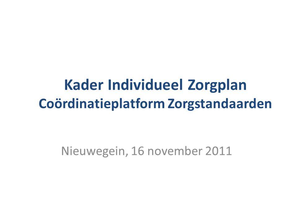 Kader Individueel Zorgplan Coördinatieplatform Zorgstandaarden