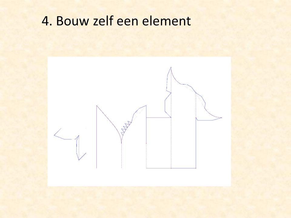 4. Bouw zelf een element