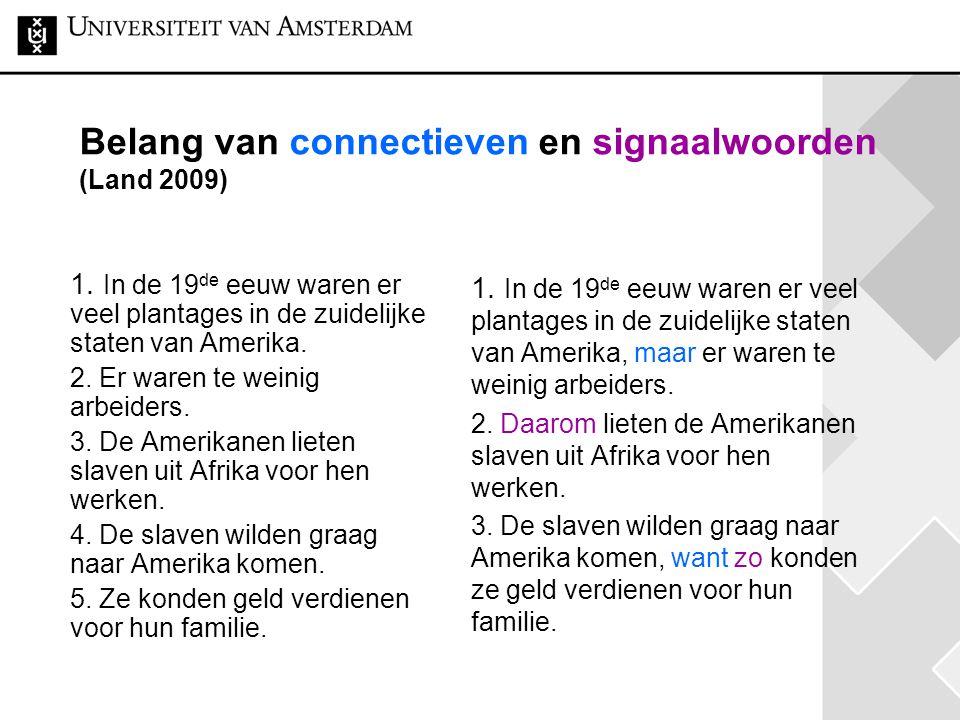 Belang van connectieven en signaalwoorden (Land 2009)