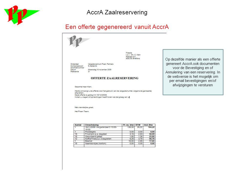 AccrA Zaalreservering Een offerte gegenereerd vanuit AccrA