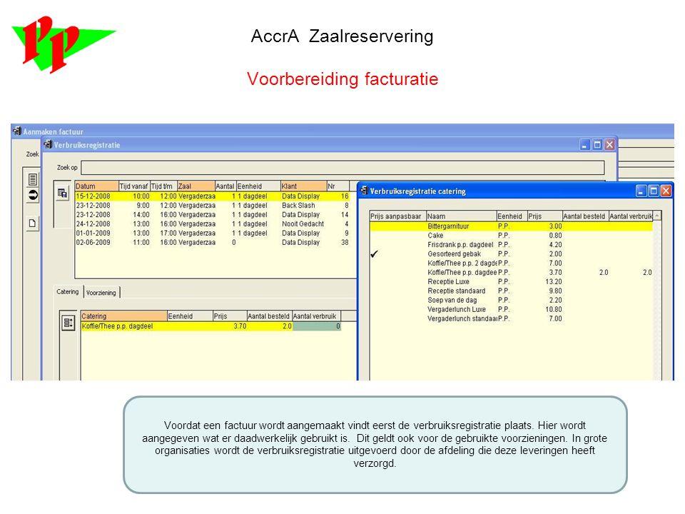 AccrA Zaalreservering Voorbereiding facturatie