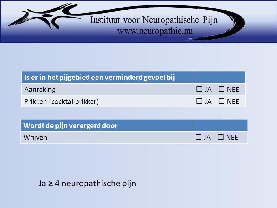 Ja ≥ 4 neuropathische pijn