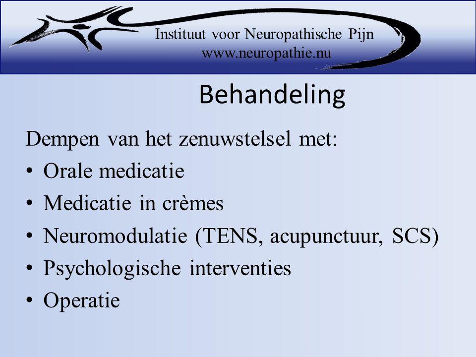 Behandeling Dempen van het zenuwstelsel met: Orale medicatie