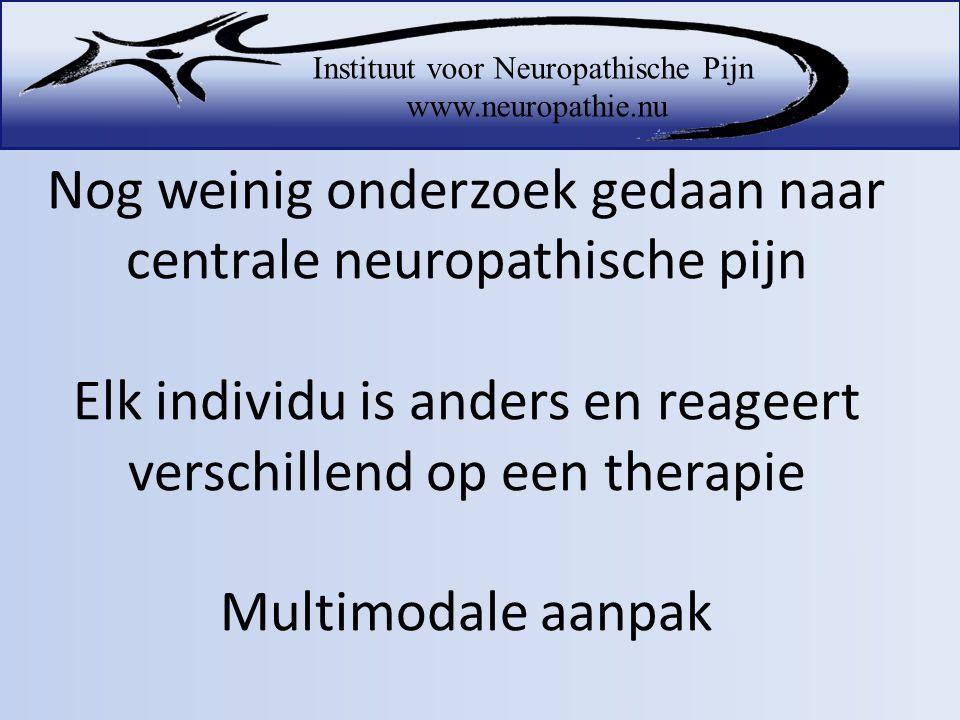 Nog weinig onderzoek gedaan naar centrale neuropathische pijn Elk individu is anders en reageert verschillend op een therapie Multimodale aanpak