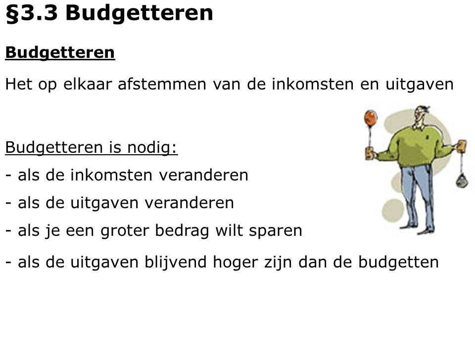 §3.3 Budgetteren Budgetteren