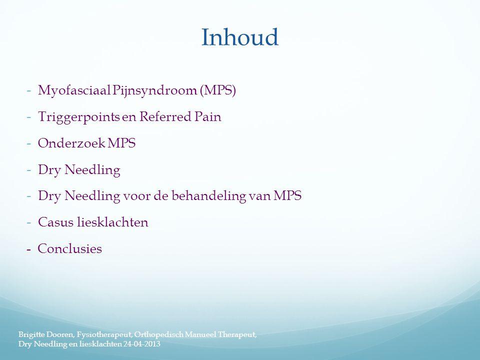 Inhoud Myofasciaal Pijnsyndroom (MPS) Triggerpoints en Referred Pain