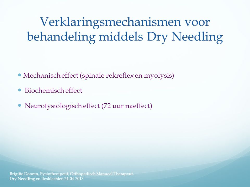 Verklaringsmechanismen voor behandeling middels Dry Needling
