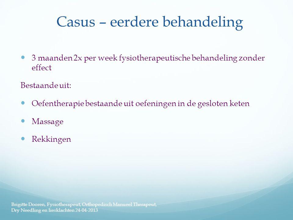 Casus – eerdere behandeling