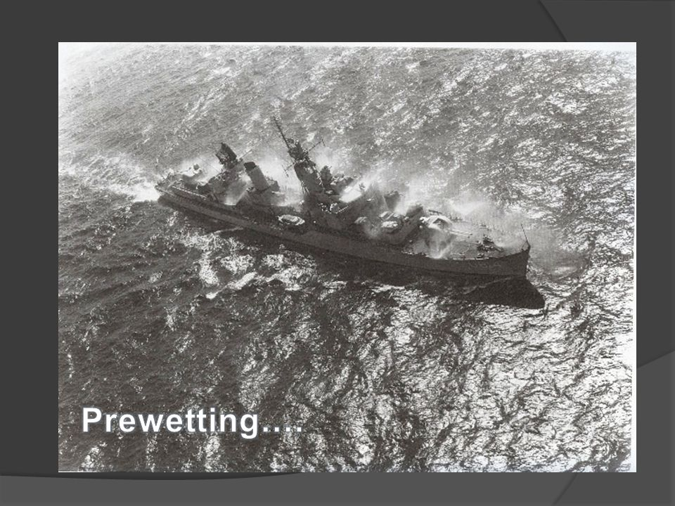 Prewetting….