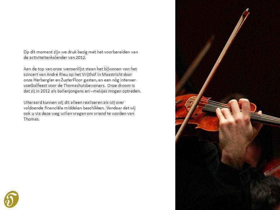 Op dit moment zijn we druk bezig met het voorbereiden van de activiteitenkalender van 2012.