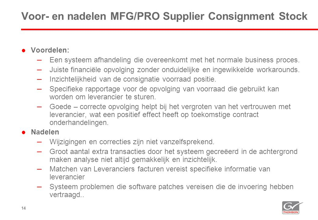 Voor- en nadelen MFG/PRO Supplier Consignment Stock