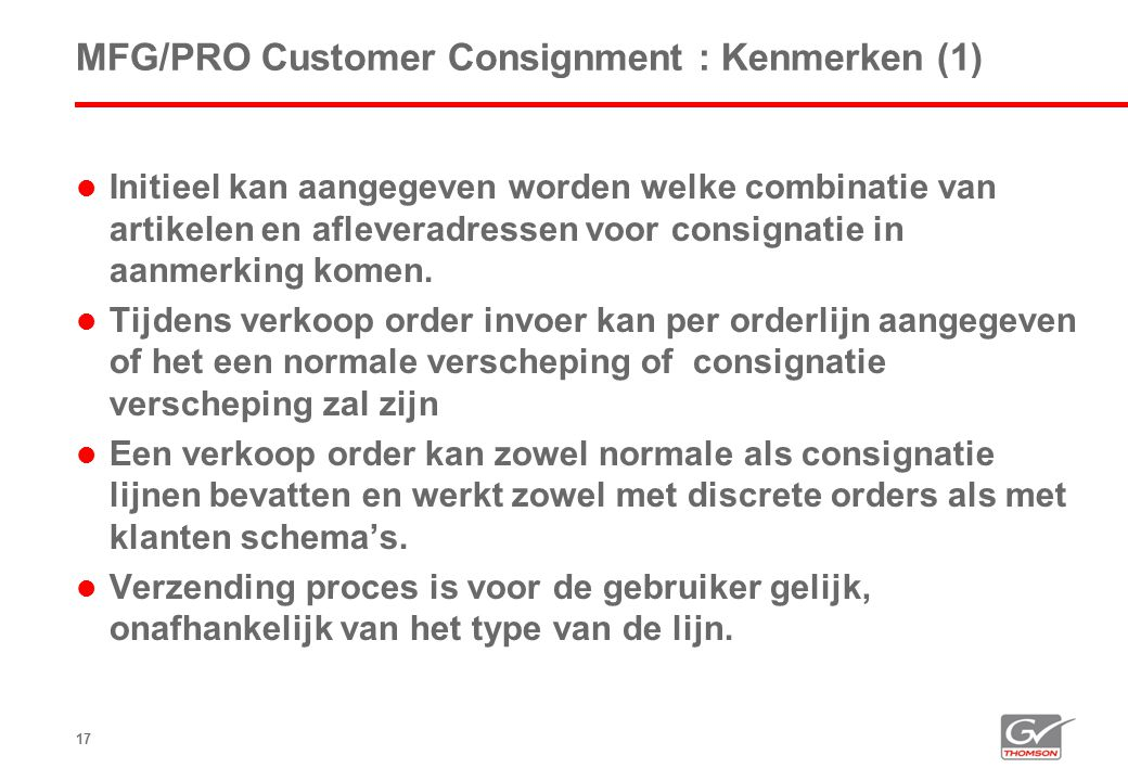 MFG/PRO Customer Consignment : Kenmerken (1)