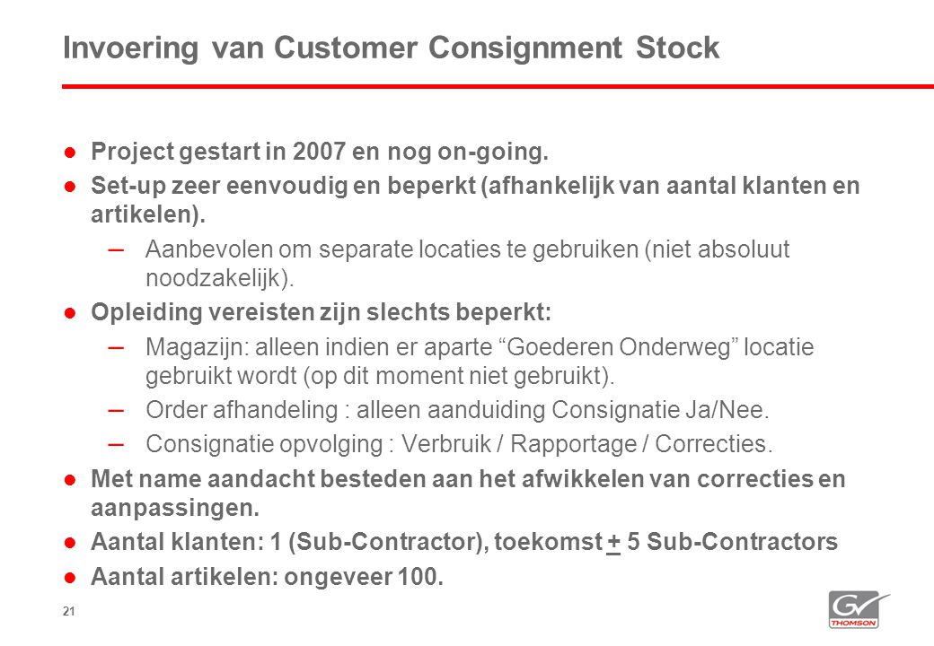 Invoering van Customer Consignment Stock