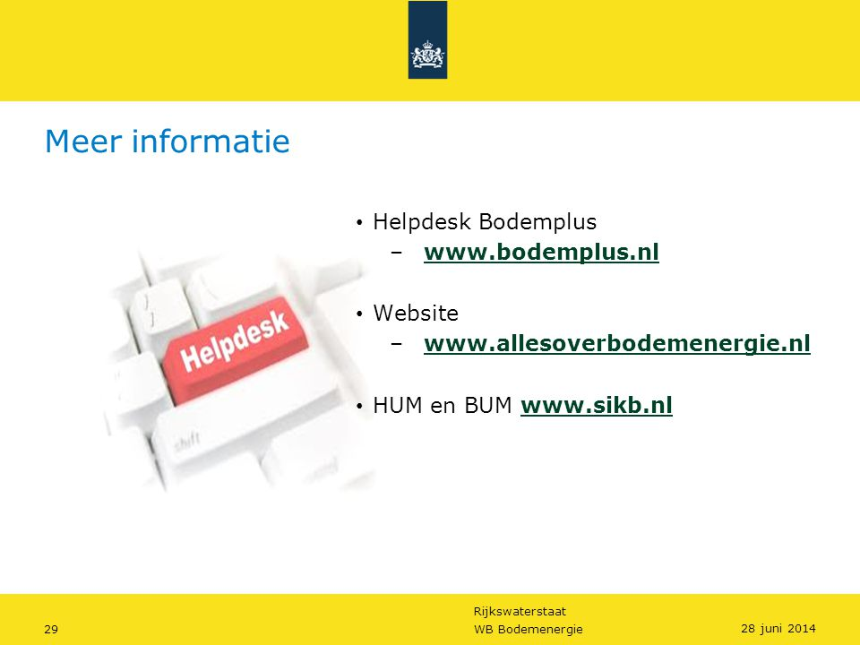 Meer informatie Helpdesk Bodemplus www.bodemplus.nl Website