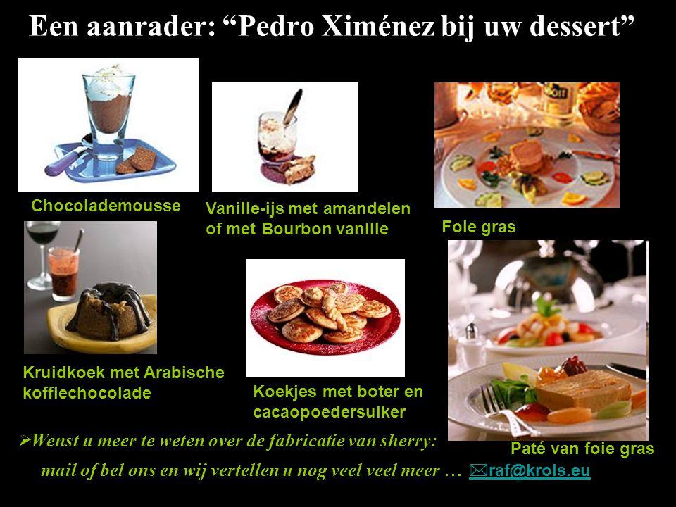 Een aanrader: Pedro Ximénez bij uw dessert