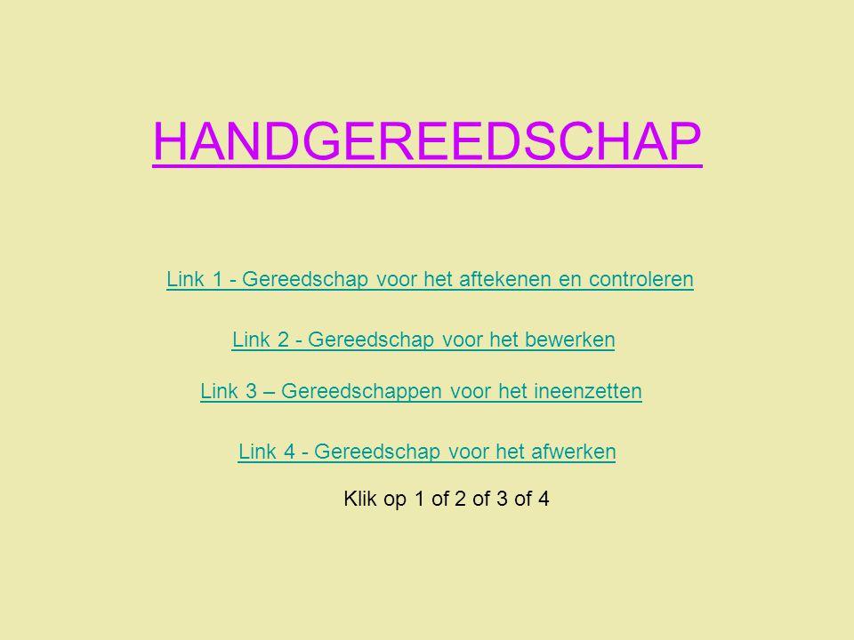 HANDGEREEDSCHAP Link 1 - Gereedschap voor het aftekenen en controleren