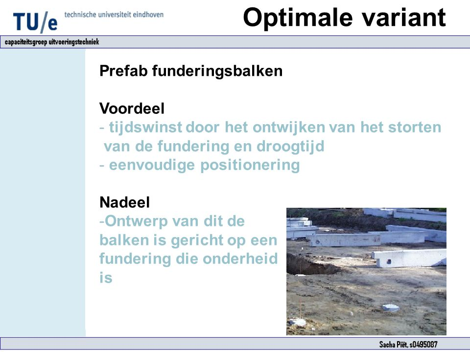 Optimale variant Prefab funderingsbalken Voordeel